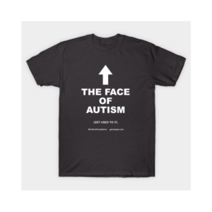 TeePublic The Face of Autism